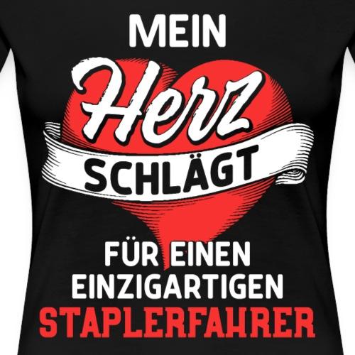 MeinHerz Schlägt Für Einen Staplerfahrer - Frauen Premium T-Shirt