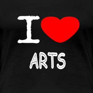 I LOVE ARTS - Women's Premium T-Shirt