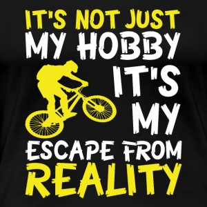 Cycling is not only my hobby! - Women's Premium T-Shirt