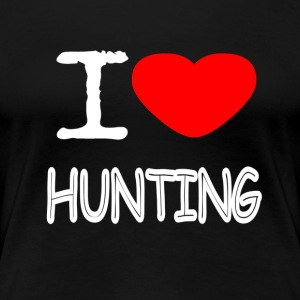 I LOVE HUNTING - Frauen Premium T-Shirt