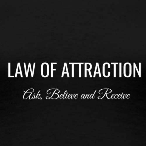 Law Of Atraction - Women's Premium T-Shirt