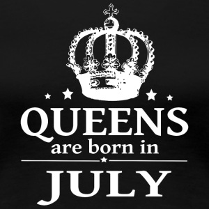 July Queen - Frauen Premium T-Shirt