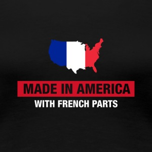 Made In America With French Parts France Flag - Premium-T-shirt dam