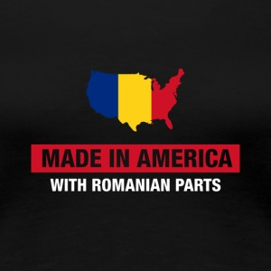 Made In America With Romanian Parts Romania Flag - Women's Premium T-Shirt