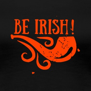 BE IRISH - Premium T-skjorte for kvinner