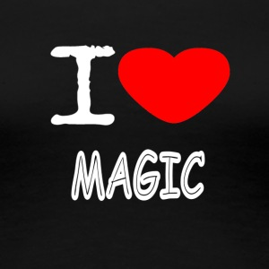 I LOVE MAGIC - Frauen Premium T-Shirt