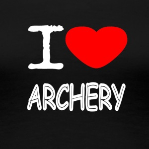 I LOVE ARCHERY - Premium T-skjorte for kvinner