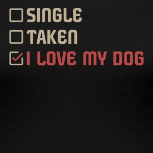 Single Genomen love my dog - Vrouwen Premium T-shirt