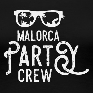Mallorca Party Crew - Premium-T-shirt dam