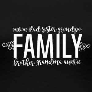 Family Love - Familj - Premium-T-shirt dam
