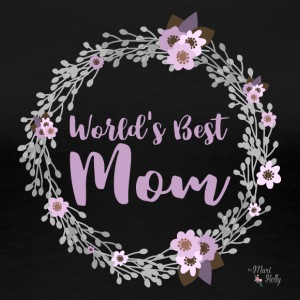 Best Mom - Women's Premium T-Shirt