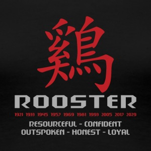 Chinese Year of The Rooster Years Characteristics - Women's Premium T-Shirt