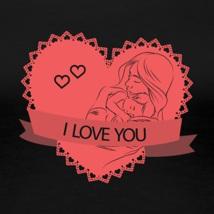 I LOVE YOU - Dame premium T-shirt
