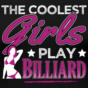 COOLEST GIRLS BILLIARD - Women's Premium T-Shirt