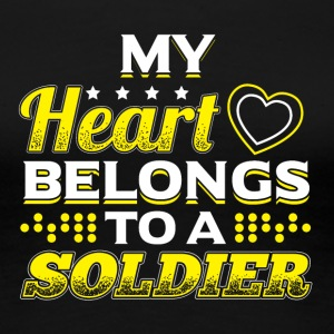 My Heart Belongs To A Soldier - Frauen Premium T-Shirt