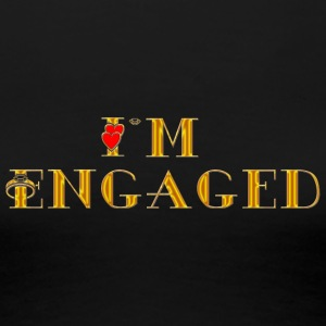 Engaged - Women's Premium T-Shirt