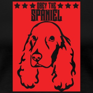 Hund / Cocker Spaniel: Obey The Spaniel - Frauen Premium T-Shirt
