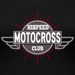 Motocross Hispeed club - T-shirt Premium Femme