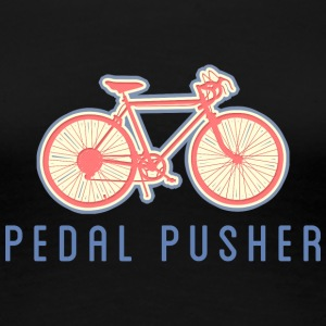 Bicycle Pedal Pusher - T-shirt Premium Femme