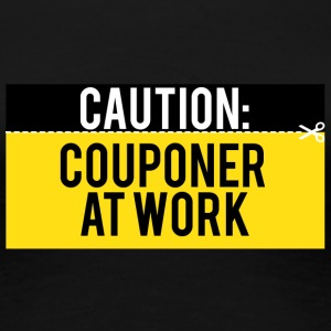 Couponing / Gifts: Caution - Couponer at work - Women's Premium T-Shirt