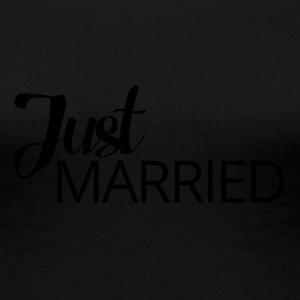 Wedding / Marriage: Just Married - Women's Premium T-Shirt