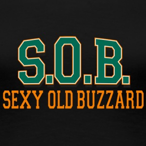 SOB Sexy Old Buzzard - Frauen Premium T-Shirt
