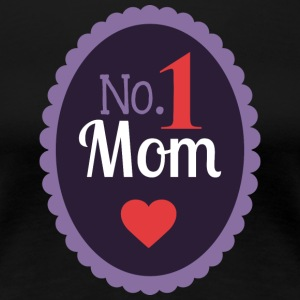No 1 MOM - Vrouwen Premium T-shirt