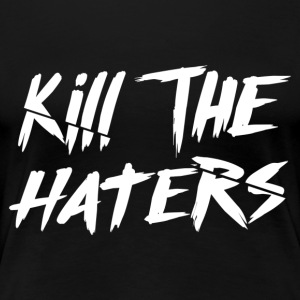 Kill The Haters Logo Collection - Vrouwen Premium T-shirt