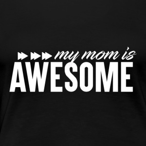 Awesome Mum - Mum Power! - Frauen Premium T-Shirt