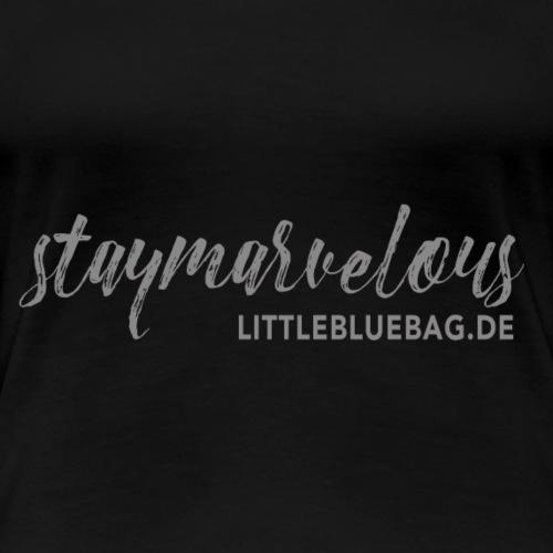 4 staymarvelous hellgrau - Frauen Premium T-Shirt
