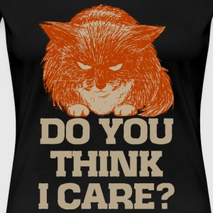 Ginger the cynic cat, do you think I care? t-shirt - Women's Premium T-Shirt