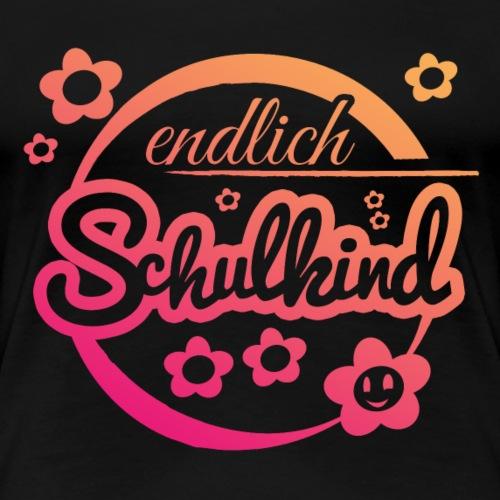 Endlich Schulkind - Frauen Premium T-Shirt