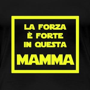 La forza è in questa Mamma