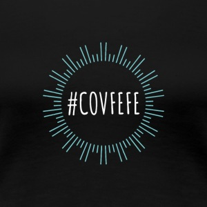 COVFEFE - Logodesign - Women's Premium T-Shirt