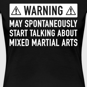 Funny Mixed Martial Arts Gift Idea - Women's Premium T-Shirt