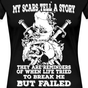 My scars tell a story (light) - Frauen Premium T-Shirt