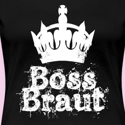 BossBraut - Weiß - Frauen Premium T-Shirt