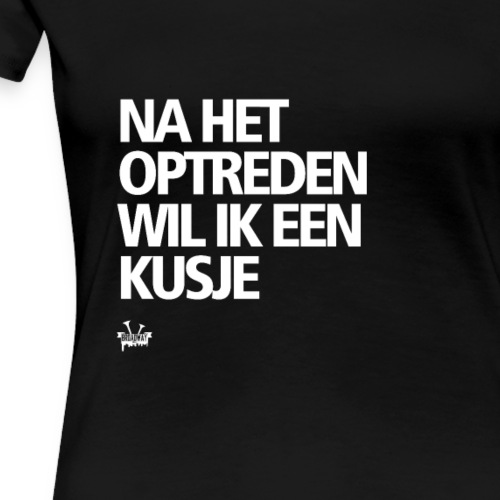 MAAK HET ONS NIET ZO MOEILIJK - Vrouwen Premium T-shirt