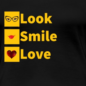 look smile love - T-shirt Premium Femme