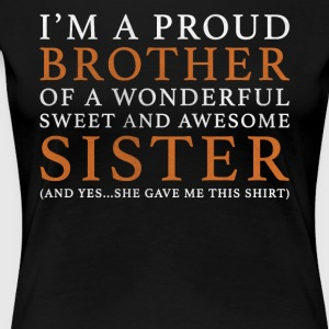 Original Gift For Brother: Order Here - Women's Premium T-Shirt