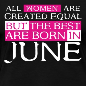 June birthday - Women's Premium T-Shirt