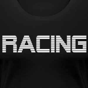 RACING - RACE DRIVING - Women's Premium T-Shirt