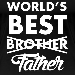 World's Best Father - Frauen Premium T-Shirt