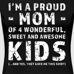 Funny Mother Gift räkning 4 Barn - Premium-T-shirt dam