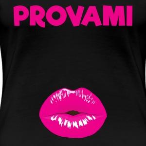 PROVAMI - Maglietta Premium da donna