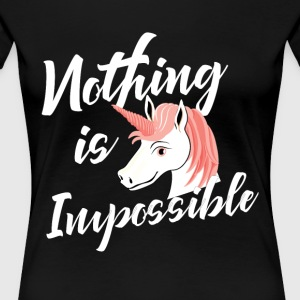 Nothing is impossible - Women's Premium T-Shirt