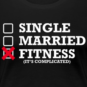 Single - Married - Fitness - Women's Premium T-Shirt