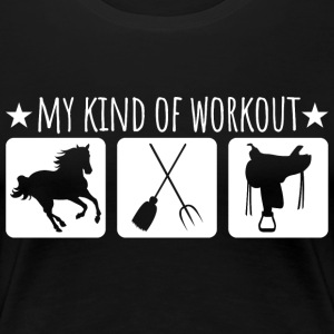 My kind of workout - Women's Premium T-Shirt