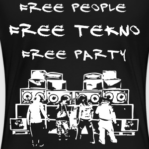 Free people - Free tekno - Free party - Women's Premium T-Shirt
