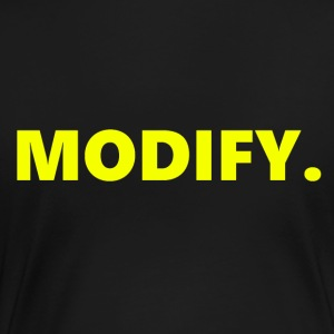 MODIFICERE. - Dame premium T-shirt